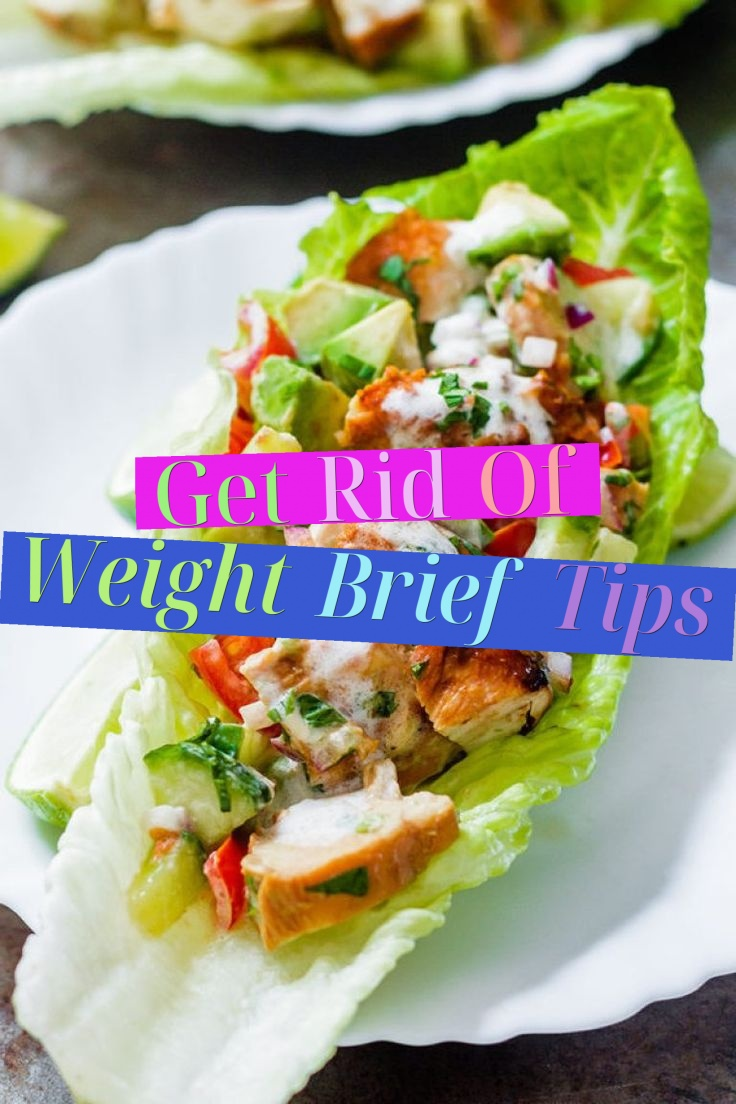 Get Rid Of Weight Brief Tips