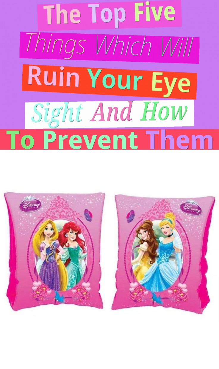 The Top Five Things Which Will Ruin Your Eye Sight And How To Prevent Them
