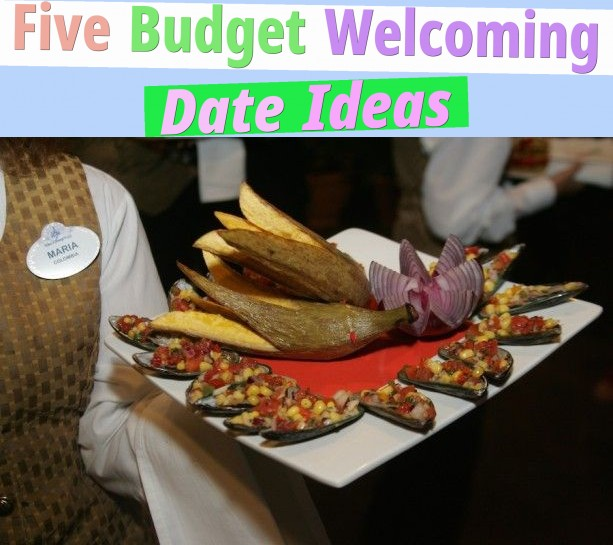 Five Budget Welcoming Date Ideas