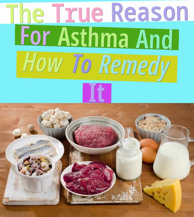 The True Reason For Asthma And How To Remedy It